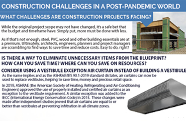 Articles | Construction Challenges in a Post-Pandemic World - a Case for Vestibule Exception Air Curtains
